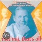 CD Met mij that's all