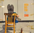Introduction to Edwin (heruitgave Takin' a chance on)