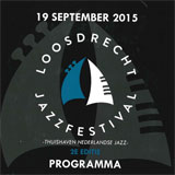 Loosdrecht Jazz Festival, september 2015
